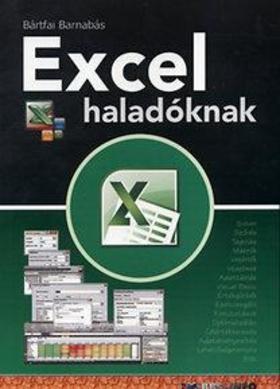 BÁRTFAI BARNABÁS - Excel haladóknak
