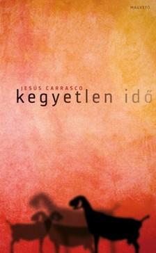 Jesús Carrasco - Kegyetlen idő [eKönyv: epub, mobi]