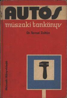 TERNAI ZOLTÁN - Autós műszaki tankönyv [antikvár]