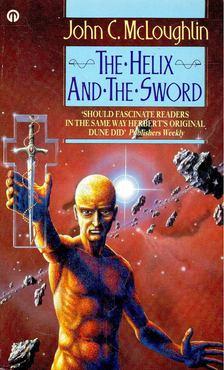 McLOUGHLIN, JOHN C. - The Helix and the Sword [antikvár]