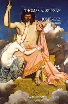 Szlezák, Thomas A. - Homérosz - A nyugati irodalom születése