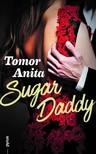 Tomor Anita - Sugar Daddy [eKönyv: epub, mobi]