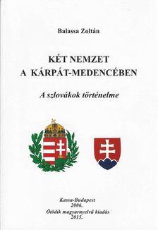 Balassa Zoltán - Két nemzet a Kárpát-medencében [antikvár]