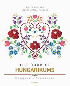 Fucskár Ágnes, Fucskár József Attila - The Book of Hungarikums