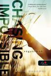 Katie McGarry - Chasing Impossible - Vágyálmok (Feszülő húr 5.)