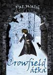 Pat Walsh - Crowfield átka [antikvár]