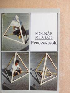 Molnár Miklós - Processzusok [antikvár]