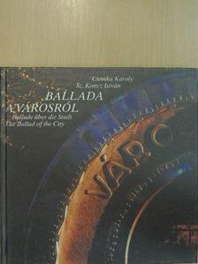 Csonka Károly - Ballada a városról [antikvár]