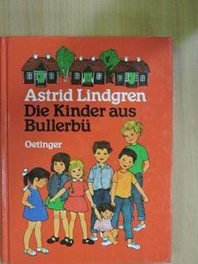 Astrid Lindgren - Die Kinder aus Bullerbü [antikvár]