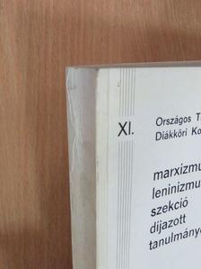 Horváth - Marxizmus-Leninizmus szekció - díjazott tanulmányok IV. [antikvár]