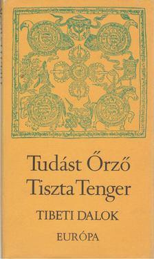 Sári László - Tudást Őrző Tiszta Tenger [antikvár]