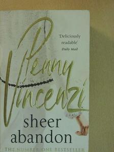 Penny Vincenzi - Sheer Abandon [antikvár]