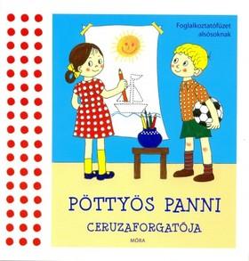 Pöttyös Panni ceruzaforgatója - foglalkoztatófüzet