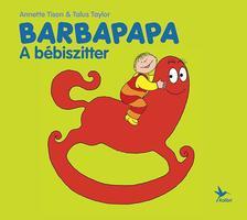 ANNETTE TISON ¥ TALUS TAYLOR - Barbapapa - A bébiszitter