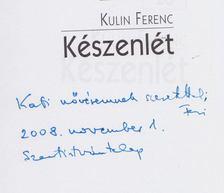 Kulin Ferenc - Készenlét (dedikált) [antikvár]