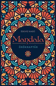Édesvíz Kiadó - Mandala öröknaptár