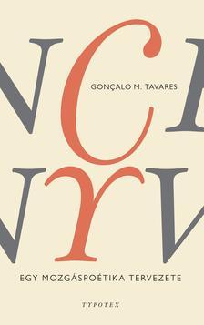 Gonçalo M. Tavares - Tánckönyv - Egy mozgáspoétika tervezete