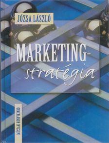 Józsa László - Marketingstratégia [antikvár]