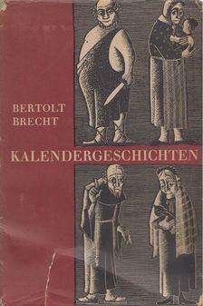 Brecht, Bertolt - Kalendergeschichten [antikvár]