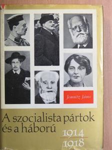 Jemnitz János - A szocialista pártok és a háború [antikvár]