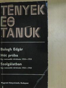 Balogh Edgár - Hét próba/Szolgálatban I. (töredék) [antikvár]
