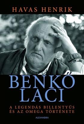 Havas Henrik - Benkő Laci [eKönyv: epub, mobi]