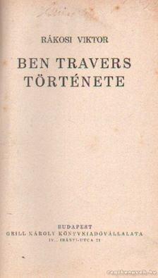 Rákosi Viktor - Ben Travers története [antikvár]