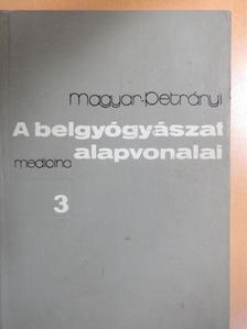 Magyar Imre - A belgyógyászat alapvonalai 3. (töredék) [antikvár]