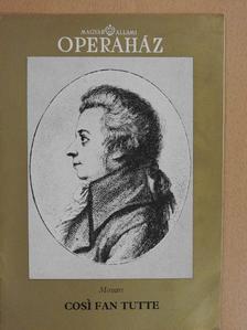 Tallián Tibor - Mozart: Cosi fan tutte [antikvár]