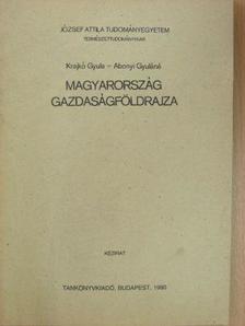 Abonyi Gyuláné - Magyarország gazdaságföldrajza [antikvár]