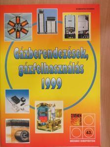 Dénes János - Gázberendezések, gázfelhasználás 1999 [antikvár]