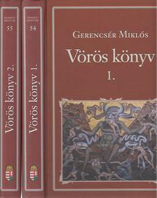 Gerencsér Miklós - Vörös könyv I-II. [antikvár]