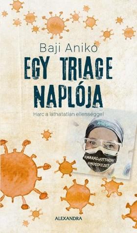 Baji Anikó - Egy triage naplója [eKönyv: epub, mobi]