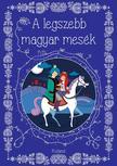 Lengyel Orsolya - A legszebb magyar mesék