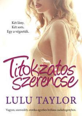 Lulu Taylor - Titokzatos szerencse