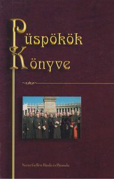 Nagy Alexandra, Dr. Edelényi Judit - Püspökök Könyve [antikvár]
