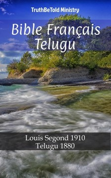 TruthBeTold Ministry, Joern Andre Halseth, Louis Segond - Bible Français Telugu [eKönyv: epub, mobi]
