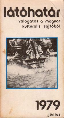 Szabolcsi Miklós - Látóhatár 1979. Június [antikvár]