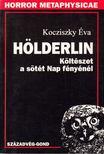 Kocziszky Éva - Hölderlin [antikvár]