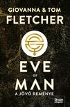 Giovanna Fletcher, Tom Fletcher - Eve of Man - A jövő reménye