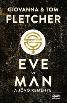 Giovanna Fletcher, Tom Fletcher - Eve of Man - A jövő reménye