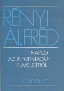 Rényi Alfréd - Napló az információelméletről [antikvár]