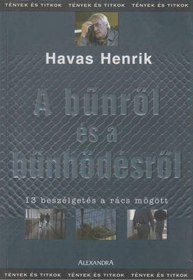 Havas Henrik - A bűnről és a bűnhődésről [antikvár]