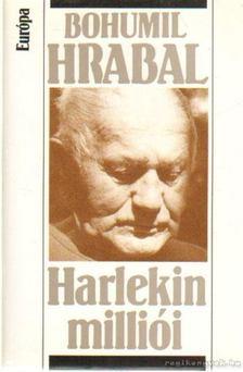 Bohumil Hrabal - Harlekin milliói [antikvár]