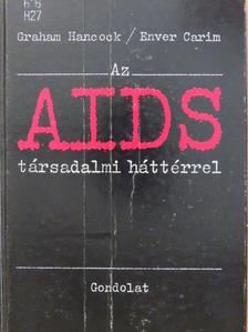 Enver Carim - Az AIDS társadalmi háttérrel [antikvár]