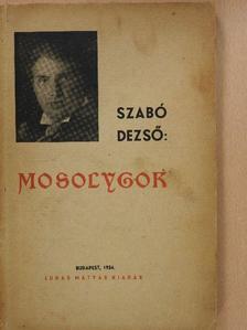 Szabó Dezső - Mosolygok [antikvár]
