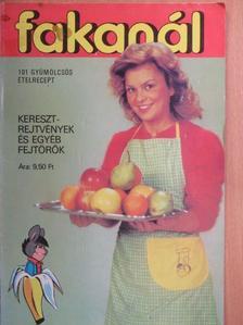Gundel Imre - Fakanál - 101 gyümölcsös ételrecept [antikvár]