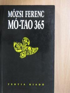 Mózsi Ferenc - Mó-Tao 365 [antikvár]