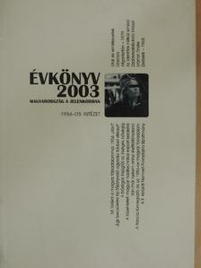 Békés Csaba - Évkönyv 2003 [antikvár]