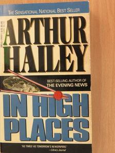 Arthur Hailey - In High Places [antikvár]